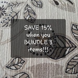 Other - Bundle and save!!!!! 15% off 3 items!